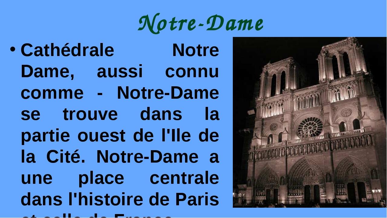 Notre-Dame Cathédrale Notre Dame, aussi connu comme - Notre-Dame se trouve da...