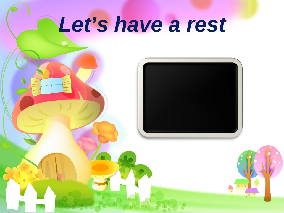 Let's have a rest
