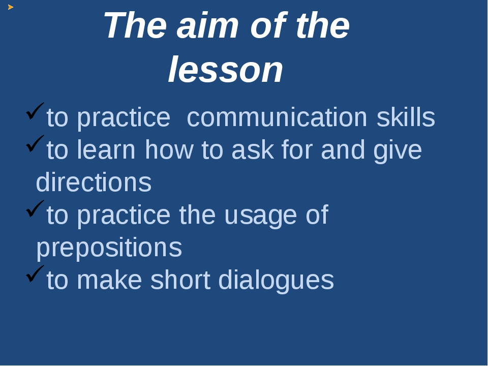 to practice communication skills to learn how to ask for and give directions...