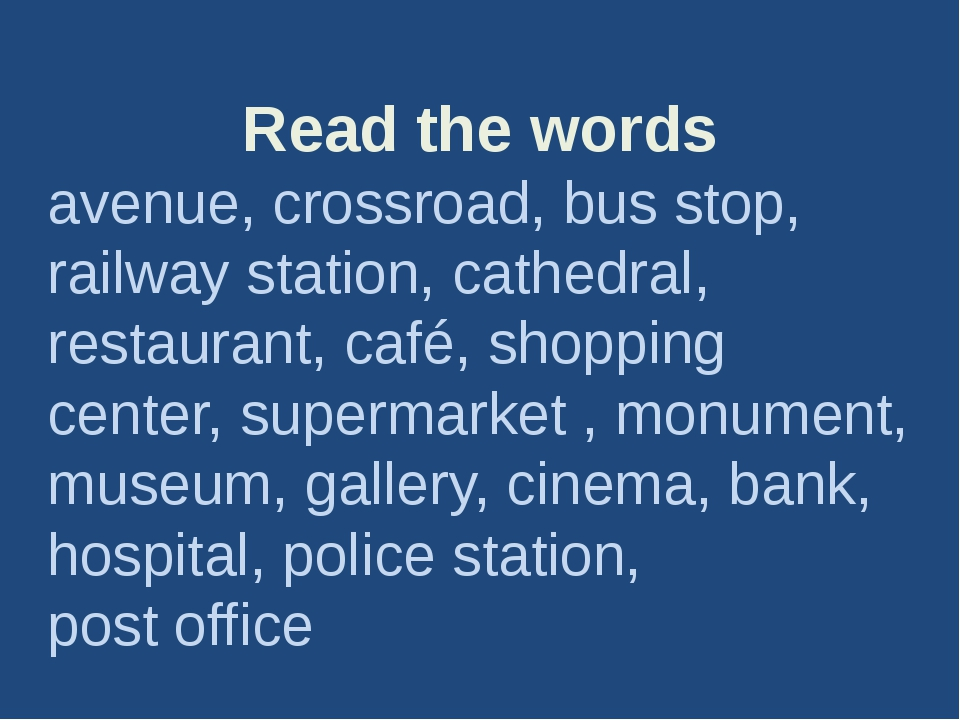 Read the words avenue, crossroad, bus stop, railway station, cathedral, resta...