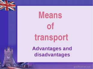 Means of transport Advantages and disadvantages