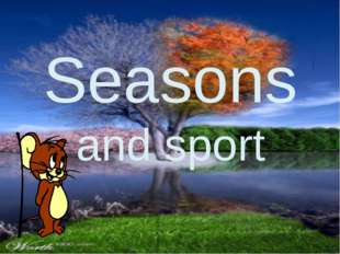 Seasons and sport