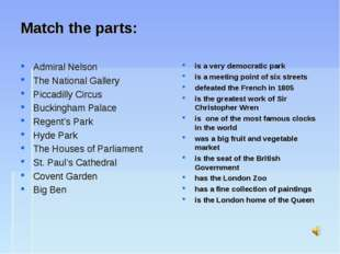 Match the parts: Admiral Nelson The National Gallery Piccadilly Circus Buckin