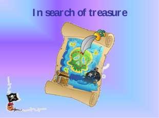 In search of treasure