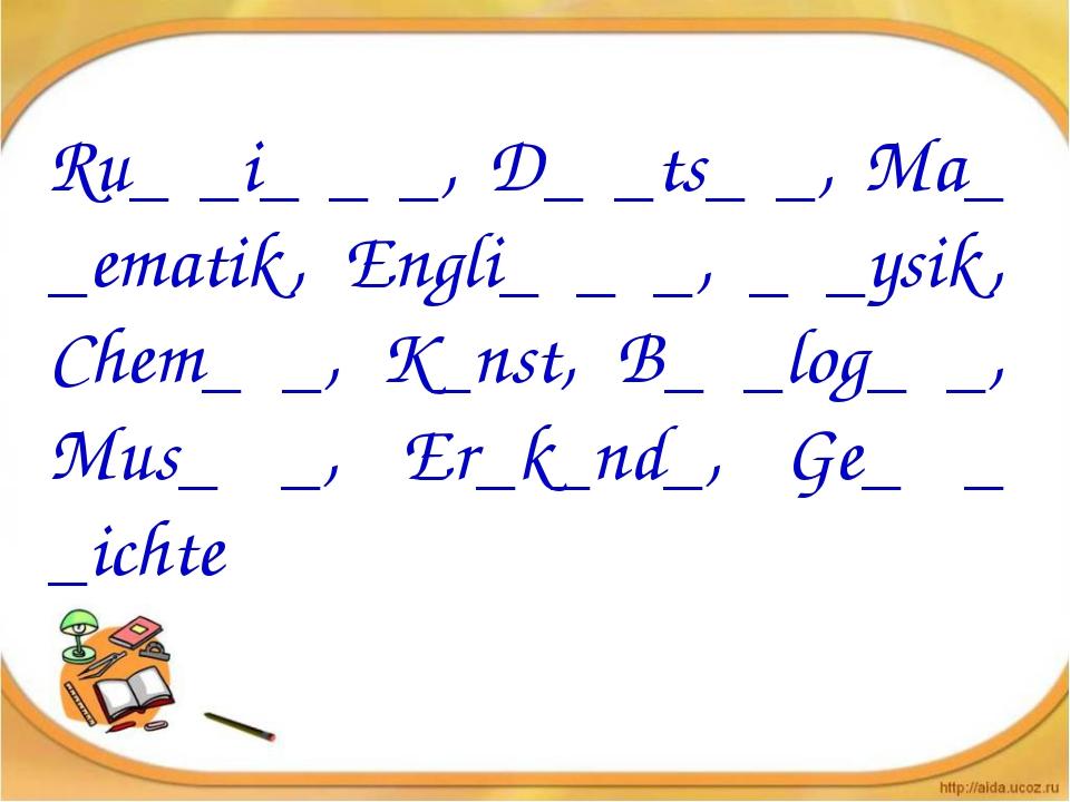 Ru_ _i_ _ _, D_ _ts_ _, Ma_ _ematik, Engli_ _ _, _ _ysik, Chem_ _, K_nst, B_...
