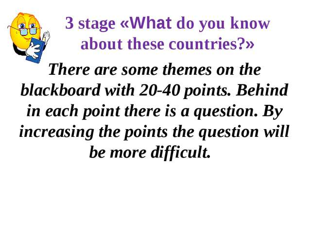 3 stage «What do you know about these countries?» There are some themes on t...