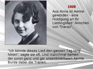 """1928 Aus Anna ist Aenne geworden - eine Huldigung an ihr Lieblingslied """"Änn"""