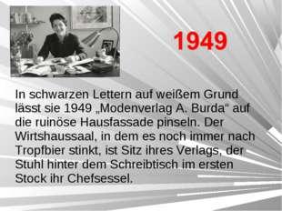 """In schwarzen Lettern auf weißem Grund lässt sie 1949 """"Modenverlag A. Burda"""" a"""