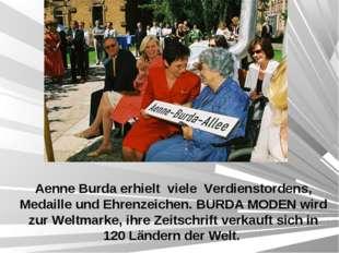 Aenne Burda erhielt viele Verdienstordens, Medaille und Ehrenzeichen. BURDA M