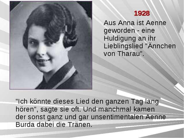 """1928 Aus Anna ist Aenne geworden - eine Huldigung an ihr Lieblingslied """"Änn..."""
