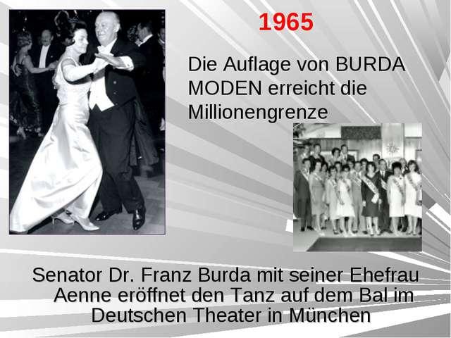 Senator Dr. Franz Burda mit seiner Ehefrau Aenne eröffnet den Tanz auf dem Ba...