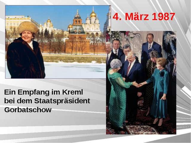 4. März 1987  Ein Empfang im Kreml bei dem Staatspräsident Gorbatschow