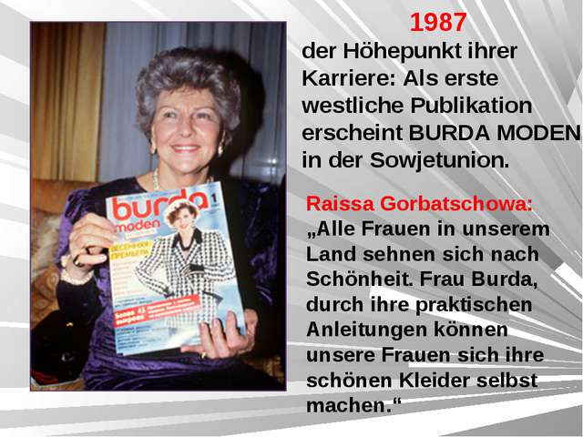"""Raissa Gorbatschowa: """"Alle Frauen in unserem Land sehnen sich nach Schönheit...."""