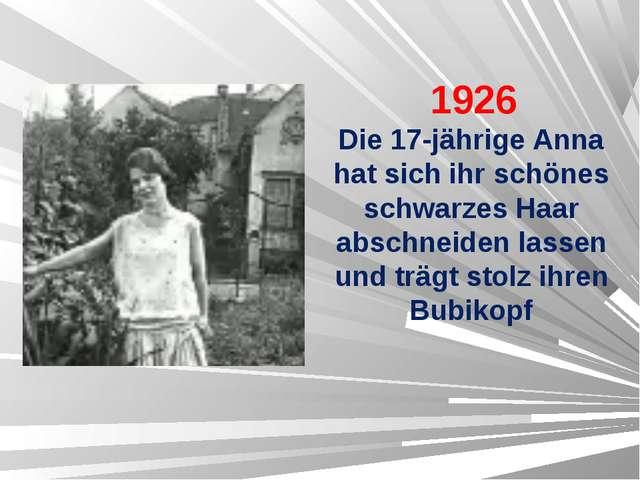 1926 Die 17-jährige Anna hat sich ihr schönes schwarzes Haar abschneiden las...
