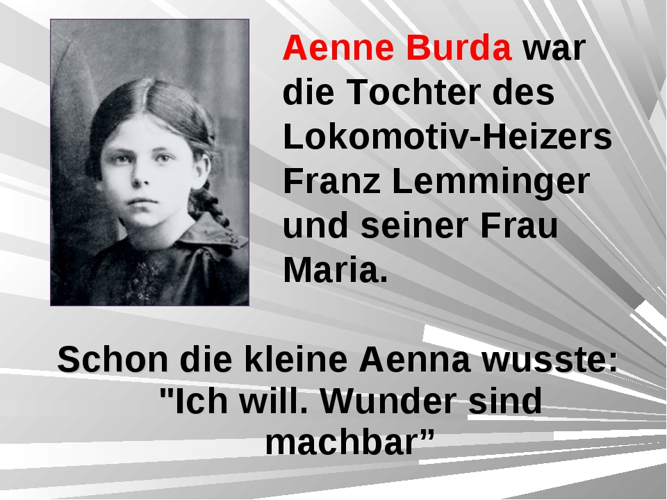 """Schon die kleine Aenna wusste: """"Ich will. Wunder sind machbar"""" Aenne Burda wa..."""