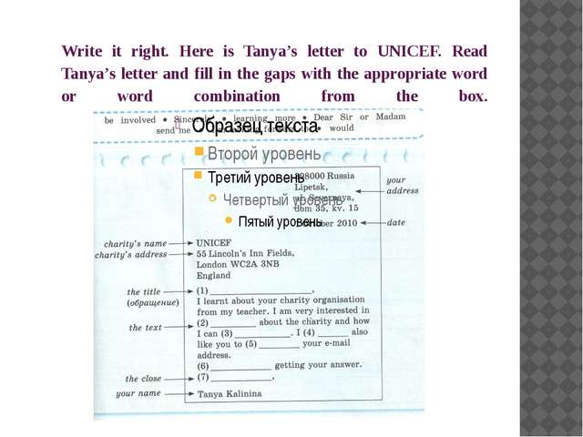 Write it right. Here is Tanya's letter to UNICEF. Read Tanya's letter and fil...