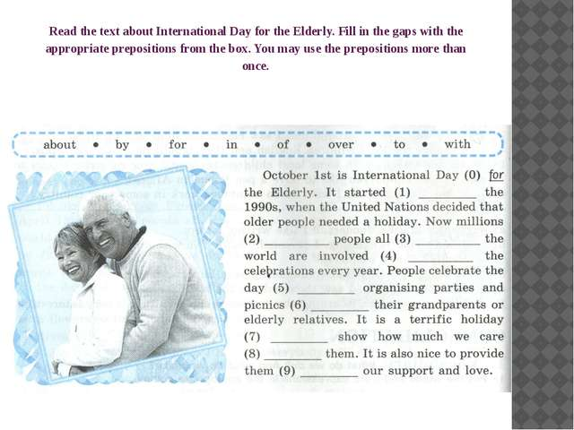 Read the text about International Day for the Elderly. Fill in the gaps with...