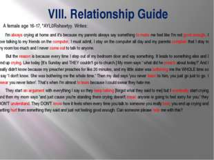 VIII. Relationship Guide 		 A female age 16-17, *AYL0Rshawtyy. Writes: I'm al