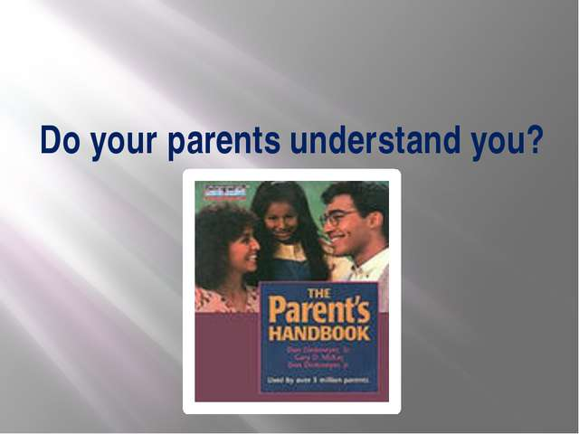 Do your parents understand you?