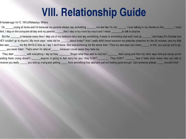 VIII. Relationship Guide 		 A female age 16-17, *AYL0Rshawtyy. Writes: I'm __...