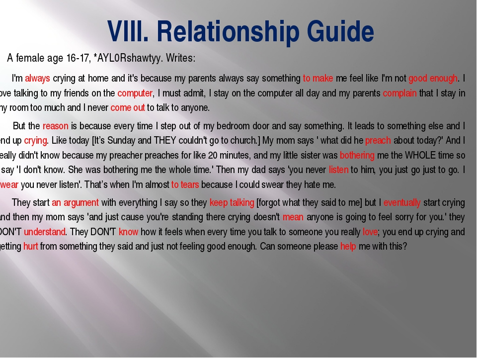VIII. Relationship Guide 		 A female age 16-17, *AYL0Rshawtyy. Writes: I'm al...
