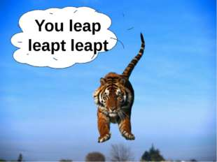 You leap leapt leapt