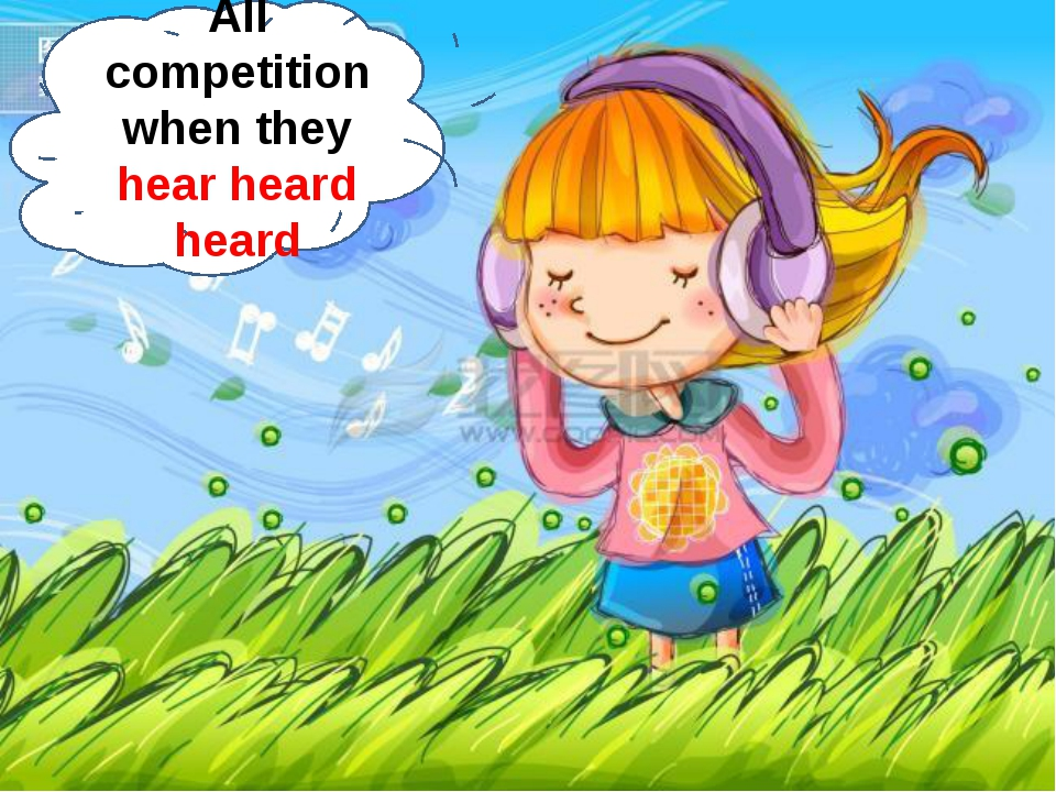 All competition when they hear heard heard