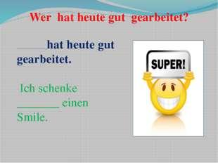 """Hausaufgabe: Schreibt bitte einen Brief an unseren deutschen Freunden """"Was ma"""