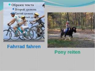 Fahrrad fahren Pony reiten