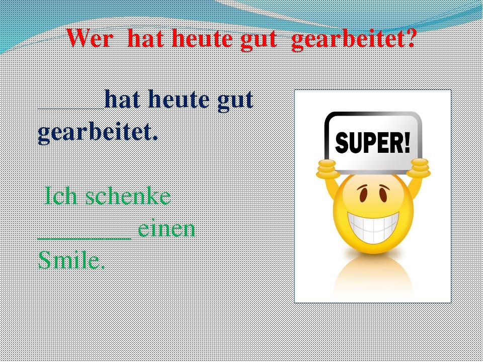 """Hausaufgabe: Schreibt bitte einen Brief an unseren deutschen Freunden """"Was ma..."""