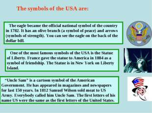 The eagle became the official national symbol of the country in 1782. It has