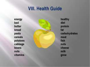 VIII. Health Guide healthy diet protein fat carbohydrates meat fish nuts chee