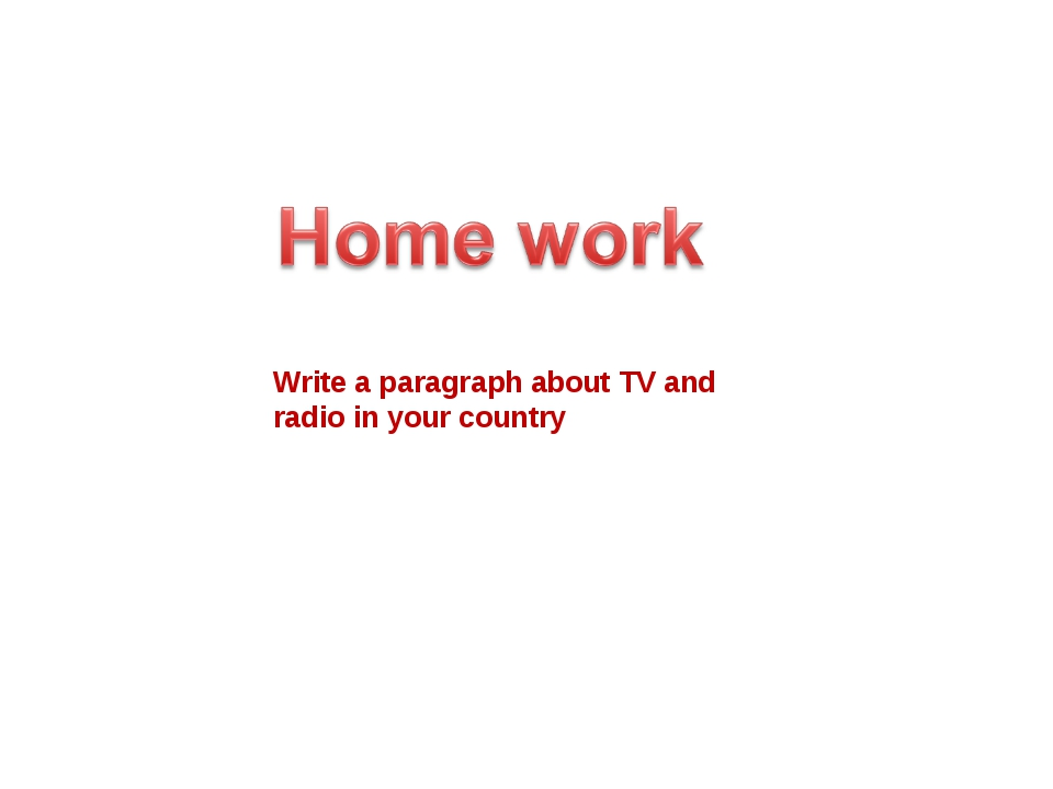 Write a paragraph about TV and radio in your country