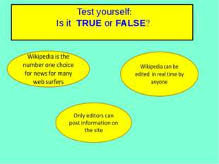 True or False: Test your knowledge of the lesson so far by deciding whether t
