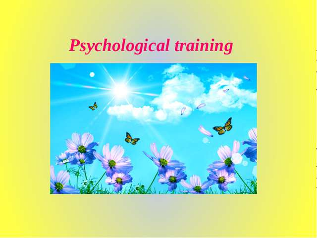 Psychological training