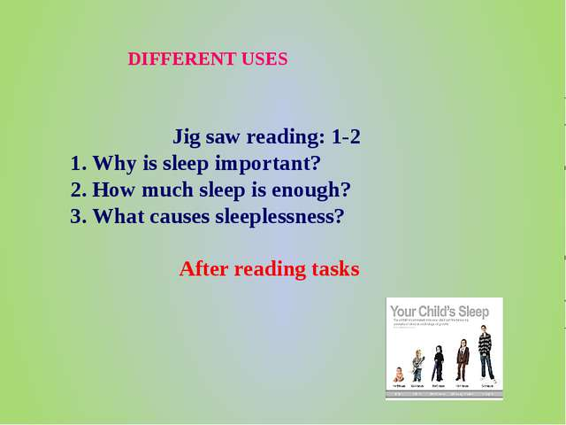 DIFFERENT USES Jig saw reading: 1-2 1. Why is sleep important? 2. How much sl...
