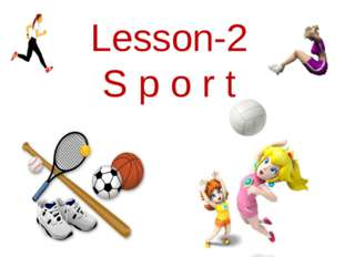 Lesson-2 S p o r t