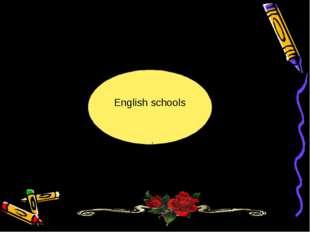English schools