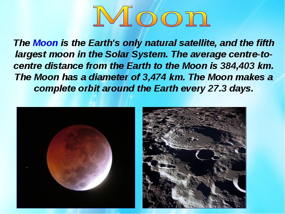 The Moon is the Earth's only natural satellite, and the fifth largest moon in...