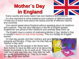 Mother`s Day in England Every country and every nation has own traditions and