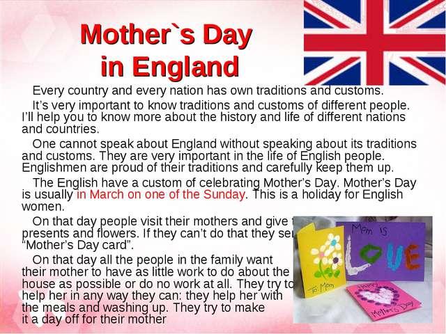 Mother`s Day in England Every country and every nation has own traditions and...