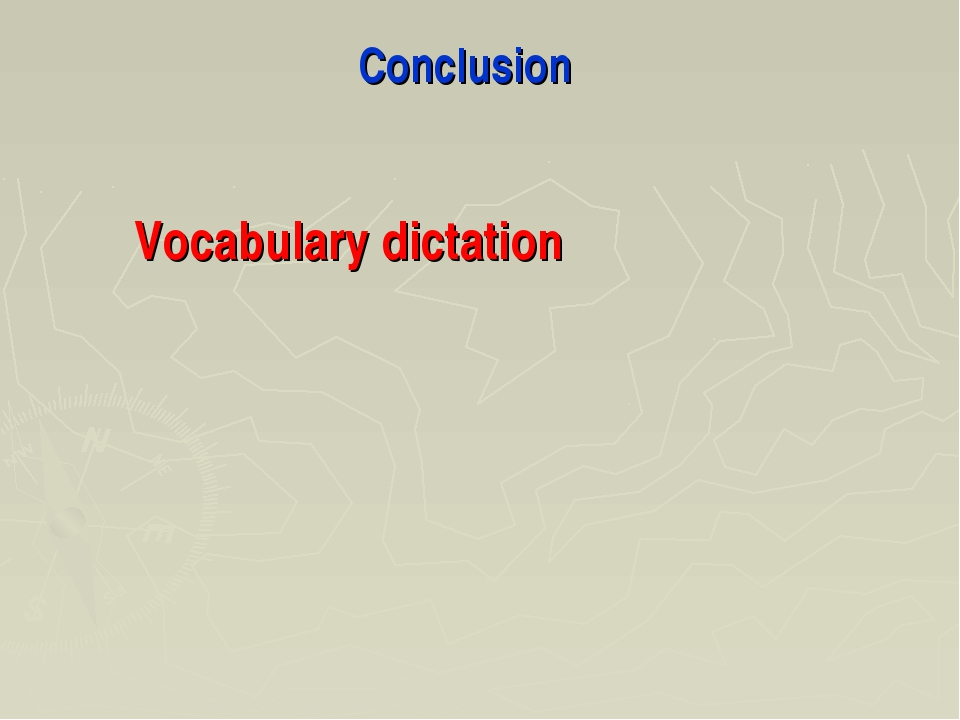 Conclusion Vocabulary dictation
