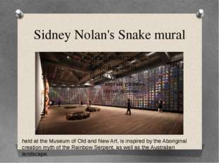 Sidney Nolan's Snake mural held at the Museum of Old and New Art, is inspired
