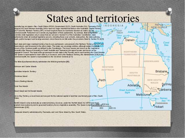 States and territories Australia has six states—New South Wales (NSW), Queens...