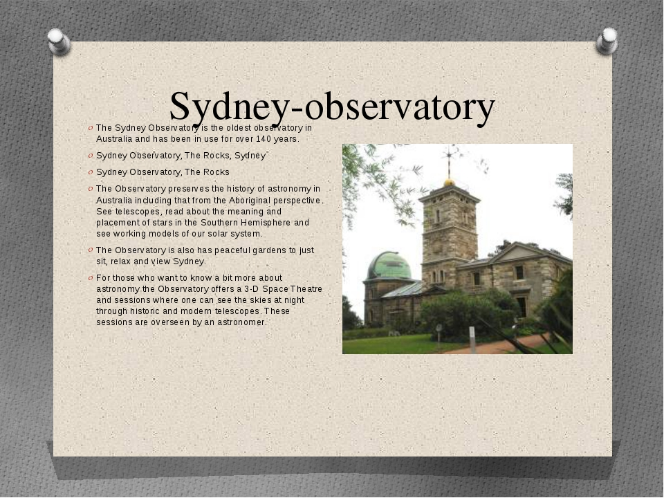 Sydney-observatory The Sydney Observatory is the oldest observatory in Austra...