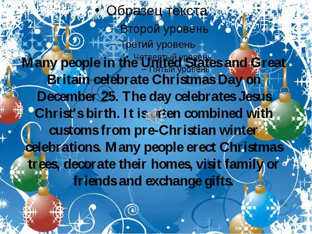 Many people in the United States and Great Britain celebrate Christmas Day on...