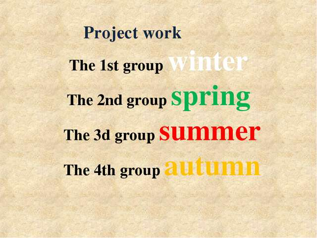 The 1st group winter The 2nd group spring The 3d group summer The 4th group a...