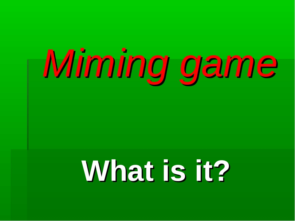Miming game What is it?