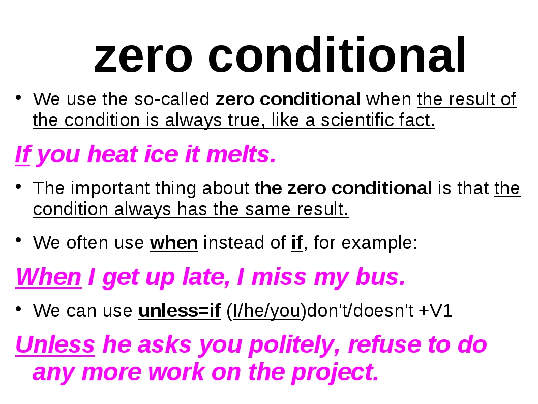 zero conditional We use the so-called zero conditional when the result of the...