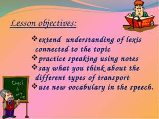 Lesson objectives: extend understanding of lexis connected to the topic pract
